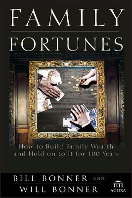 Family Fortunes By Bonner, Bill/ Bonner, Will (CON)