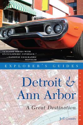 Explorer's Guide Detroit & Ann Arbor By Counts, Jeff