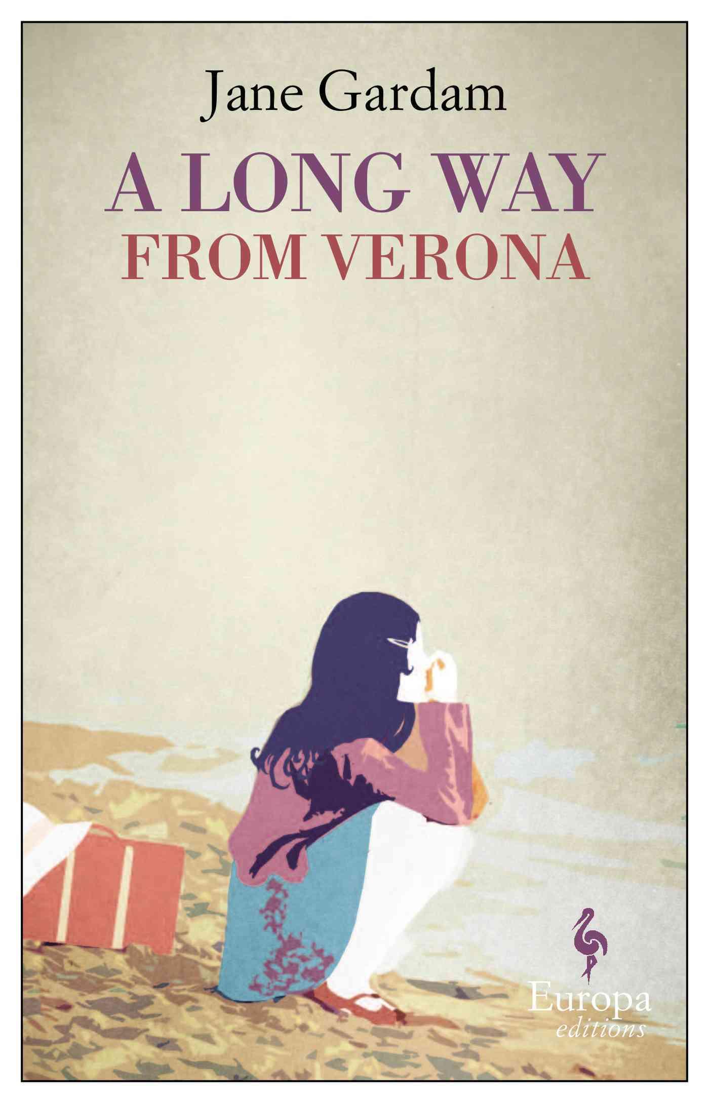 A Long Way from Verona By Gardam, Jane